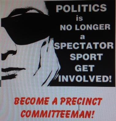 2013-11-20-poster-politics-no-longer-spectator-sport-become-a-precinct-committeeman